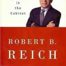 LOCKED IN THE CABINET ROBERT B REICH