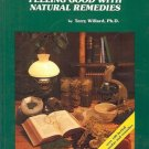 FEELING GOOD WITH NATURAL REMEDIES BY TERRY WILLARD. A WILD ROSE BOOK
