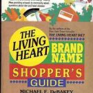 THE LIVING HEART BRAND NAMES SHOPPER'S GUIDE