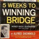 5 WEEKS TO WINNING BRIDGE BY ALFRED SHEINWOLD 1961