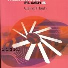 MACROMEDIA FLASH 5 USING FLASH