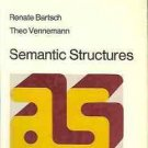 SEMANTIC STRUCTURES RENATE BARTSCH