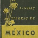 LINDAS TIERRAS DE MEXICO BY DAVID M. CLARKE 1944