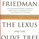 THE LEXUS AND THE OLIVE TREE BY THOMAS L FRIEDMAN 2000