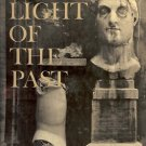 THE LIGHT OF THE PAST A TREASURY OF HORIZON 1965