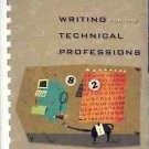 WRITING FOR THE TECHNICAL  PROFESSIONS K.R. WOOLEVER