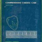 COMPREHENSIVE CARDIAC CARE HANDBOOK FOR NURSES & OTHERS