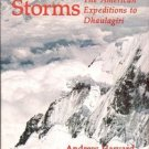 MOUNTAIN OF STORMS THE AMERICAN EXPEDITIONS TO DHAULAGIRI