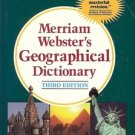 GEOGRAPHICAL DICTIONARY 3RD EDITION MERRIAN WEBSTER 1997