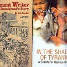 IN THE SHADOW OF TYRANNY & AN IMMIGRANT'S STORY LOT OF 2 BOOKS