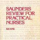 SAUNDERS REVIEW FOR PRACTICAL NURSES, KEANE