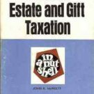 FEDERAL ESTATE AND GIFT TAXATION 1973