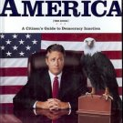 AMERICA A CITIZEN'S GUIDE TO DEMOCRACY INACTION