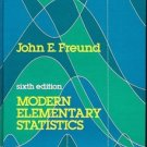 MODERN ELEMENTARY STATISTICS 6TH EDITION JOHN E. FREUND 1984