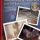 CRIMINAL EVIDENCE FOR THE LAW ENFORCEMENT OFFICER 4TH E