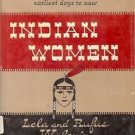 INDIAN WOMEN THIRTEEN WHO PLAYED A PART IN THE HISTORY