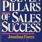 SEVEN PILLARS OF SALES SUCCESS JONATHAN EVETTS