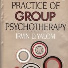 THE THEORY & PRACTICE OF GROUP PSYCHOTHERAPY
