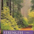 STRENGTH FOR THE JOURNEY A PILGRIMAGE OF FAITH IN COMMU