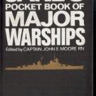 JANE'S POCKET BOOKS OF MAJOR WARSHIPS JOHN E. MOORE RN