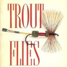 NOLL GUIDE TO TROUT FLIES & HOW TO TIE THEM