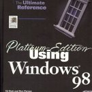 PLATINUM EDITION USING WINDOWS 98   1998