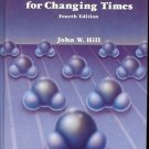 CHEMISTRY FOR CHANGING TIMES 4TH EDITION