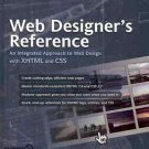 WEB DESIGNER'S REFERENCE INTEGRATED  APPROACH TO WEB DE