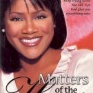 MATTERS OF THE HEART JUANITA BYNUM 2002