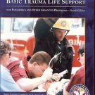 BASIC TRAUMA LIFE SUPPORT FOR PARAMEDICS & OTHER ADVANC