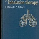 FUNDAMENTALS OF INHALATION THERAPY BY DONALD F. EGAN