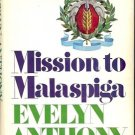 MISSION TO MALASPIGA BY EVELYN ANTHONY 1974