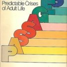 PREDICTABLE CRISES OF ADULT LIFE BY GAIL SHEEHY 1976