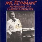 SURELY YOU'RE JOKING MR. FEYNMAN ADVENTURES OF CURIOS CHARACTER