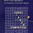 CODES CIPHERS AND COMPUTER AN INTRODUCTION TO INFORMATION SECURITY 1982
