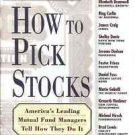 HOW TO PICK STOCKS AMERICA'S LEADING MUTUAL FUND MANAGE