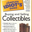 THE COMPLETE IDIOT'S GUIDE BUYING & SELLING COLLECTIBLES 1997