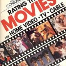 RATING THE MOVIES FOR HOME VIDE TV CABLE MORE THAN 2400 FILM REVIEWS