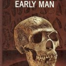 EARLY MAN  BY F. CLARK HOWELL 1965