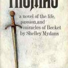 THOMAS A NOVEL OF THE LIFE PASSION & MIRACLES OF BECKET