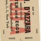 M J D'AZZARA BUTTER AND EGG SHIPPING TAG CORONA LI NY