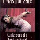 I WAS FOR SALES CONFESSION OF A BONDAGE MODEL LISA B FALOUR