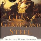 GUNS, GERMS, AND STEEL THE FATES OF HUMAN SOCIETIES