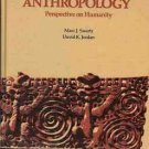 ANTHROPOLOGY PERSPECTIVE ON HUMANITY