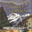 THE ATONEMENT OF ASHLEY MORDEN BY BODSWORTH