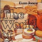 THE WORLD OF CHEESE EVAN JONES 1976