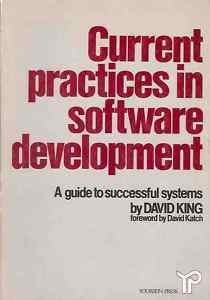 CURRENT PRACTICS IN SOFTWARE DEVELOPMENT GUIDE TO SUCCE
