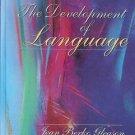 THE DEVELOPOMENT OF LANGUAGE JEAN BERKO LEASON 5TH EDITIION