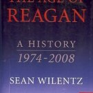 THE AGE OF REAGAN A HISTORY 1974 2008