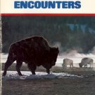 WILDLIFE ENCOUTNERS BY BOB & IRA SPRING 1975